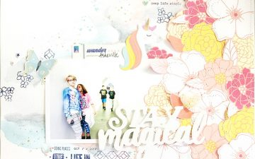 50 First Layouts   Stay Magical A Mixed Media Scrapbook Layout