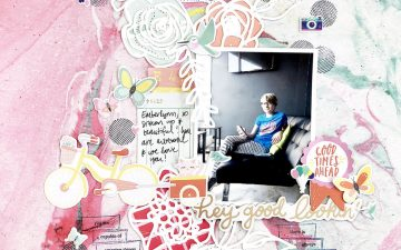 50 First Layouts   Hey Good Looking ft. Dear Lizzy Stay Colorful!!!