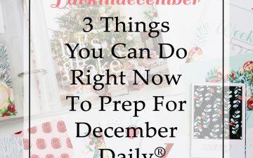 Larkindecember 3 Things To Prep