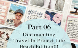 Larkindesign Documenting Travel In Project Life | Part 06 Outer Banks NC ft. Crate Paper Sunny Days!!!