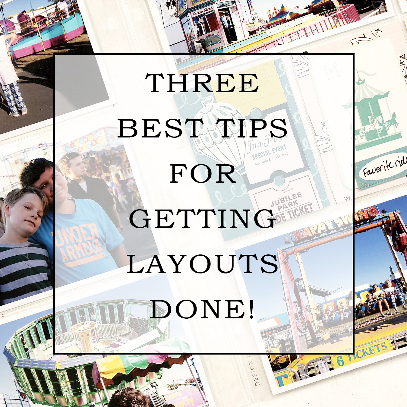 Larkindesign Three Best Tips For Getting Layouts Done