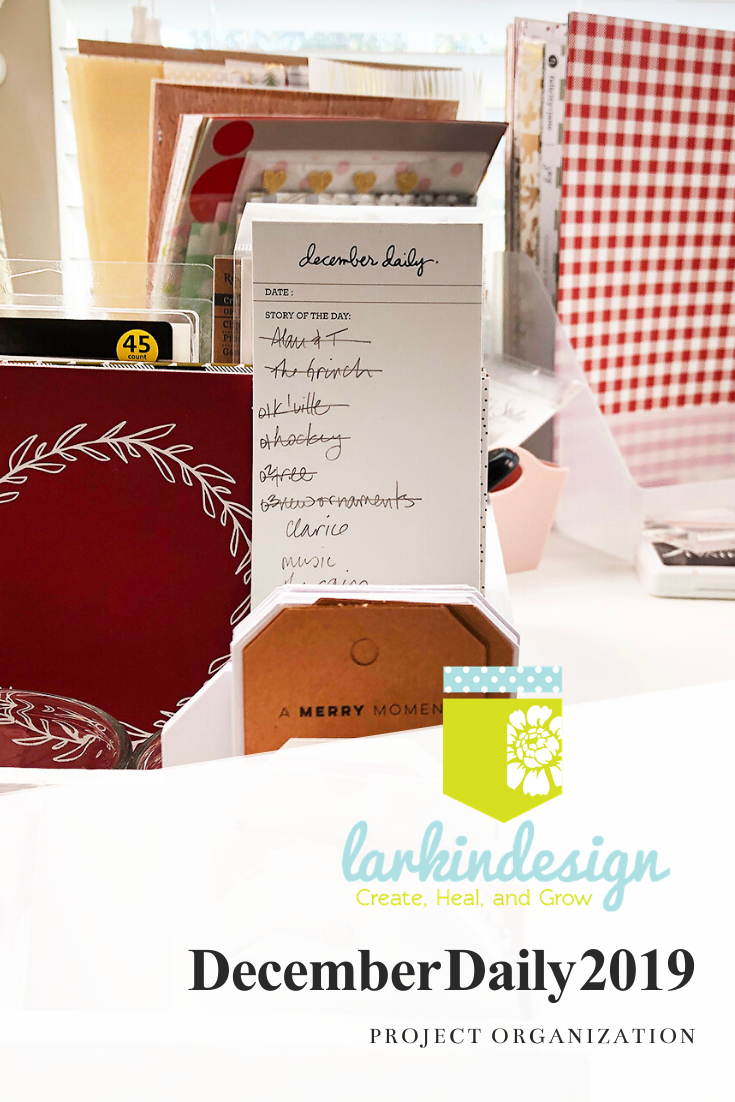 Larkindesign December Daily 2019 Organization and Desk Storage