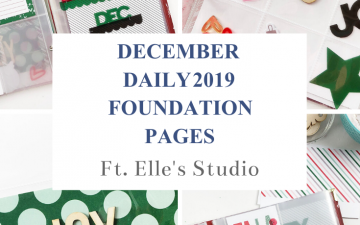 Larkindesign December Daily 2019 Foundation Pages ft Elles Studio