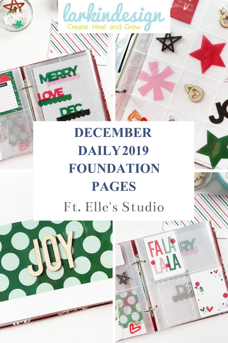 Larkindesign December Daily 2019 Foundation Pages ft Elles Studio