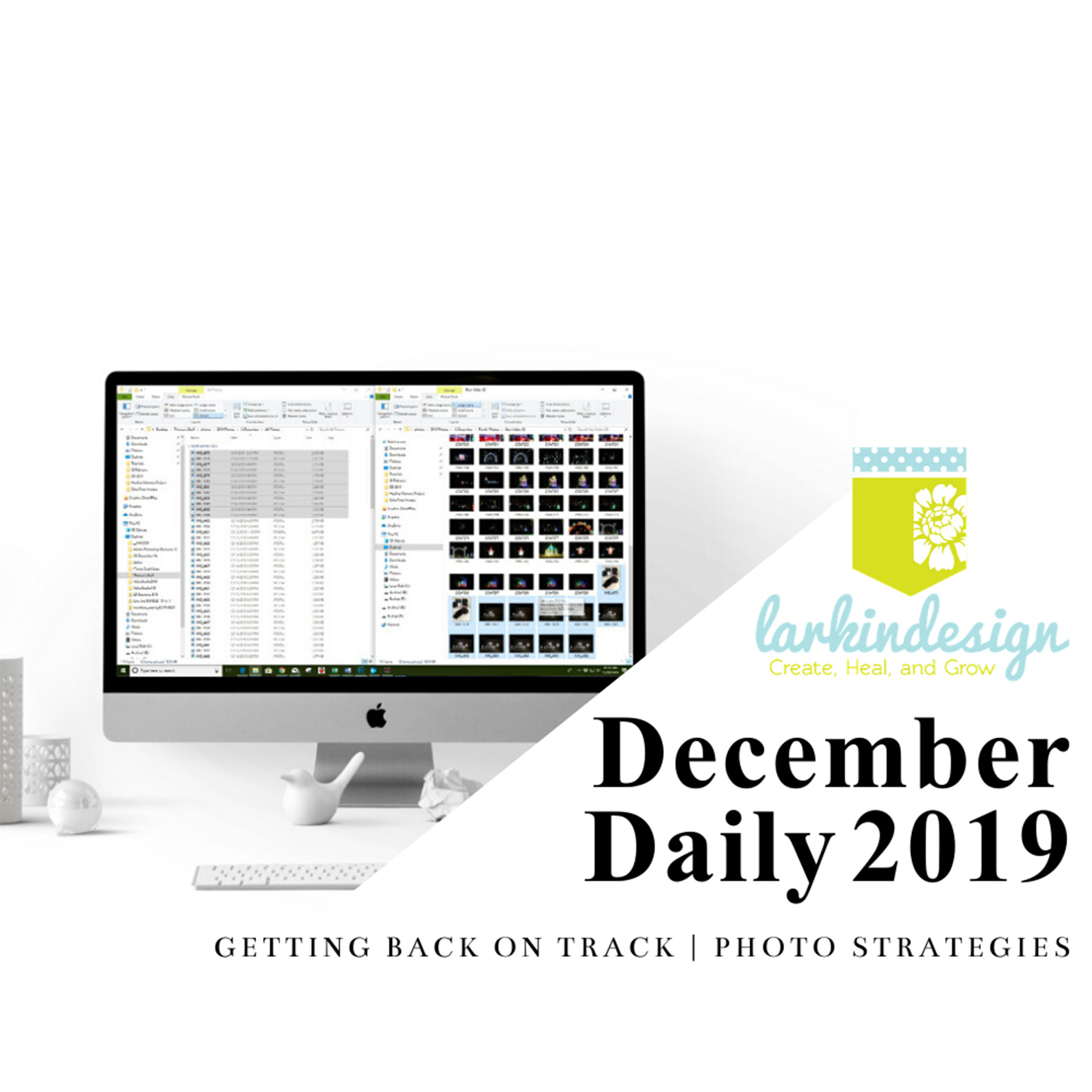 December Daily 2019 | Getting Back On Track Photo Strategies