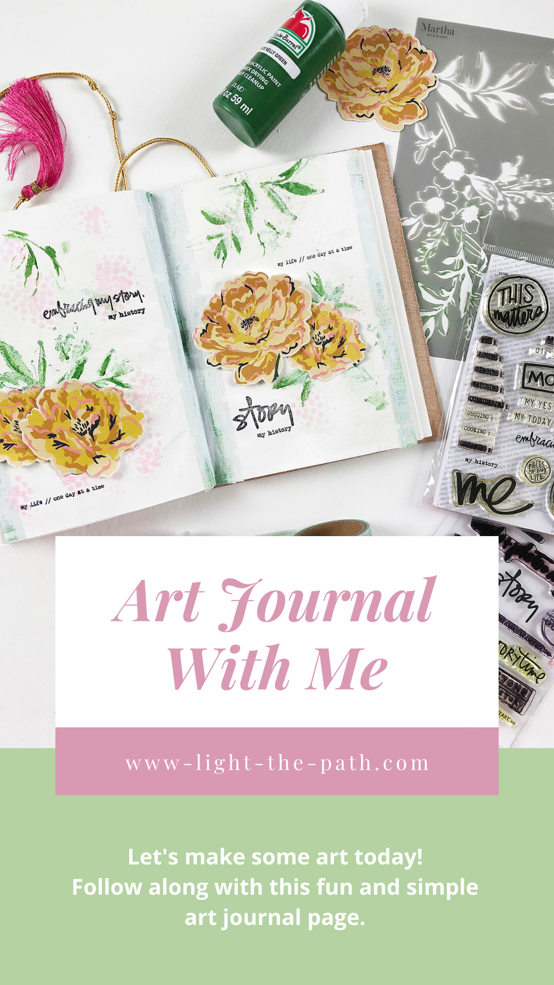 Light The Path Art Journal Volume 04 Layout 07 | Embracing My Story