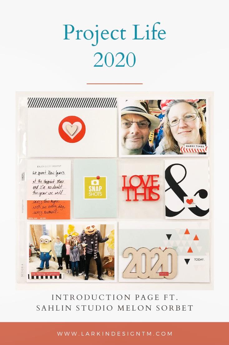 Larkindesign Project Life 2020 Introduction | Ft Sahlin Studio Melon Sorbet