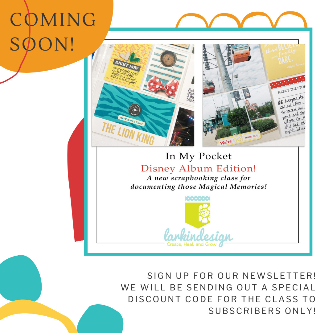 Larkindesign In My Pocket Disney Album Edition | New Scrapbooking Class Announcement!!!!