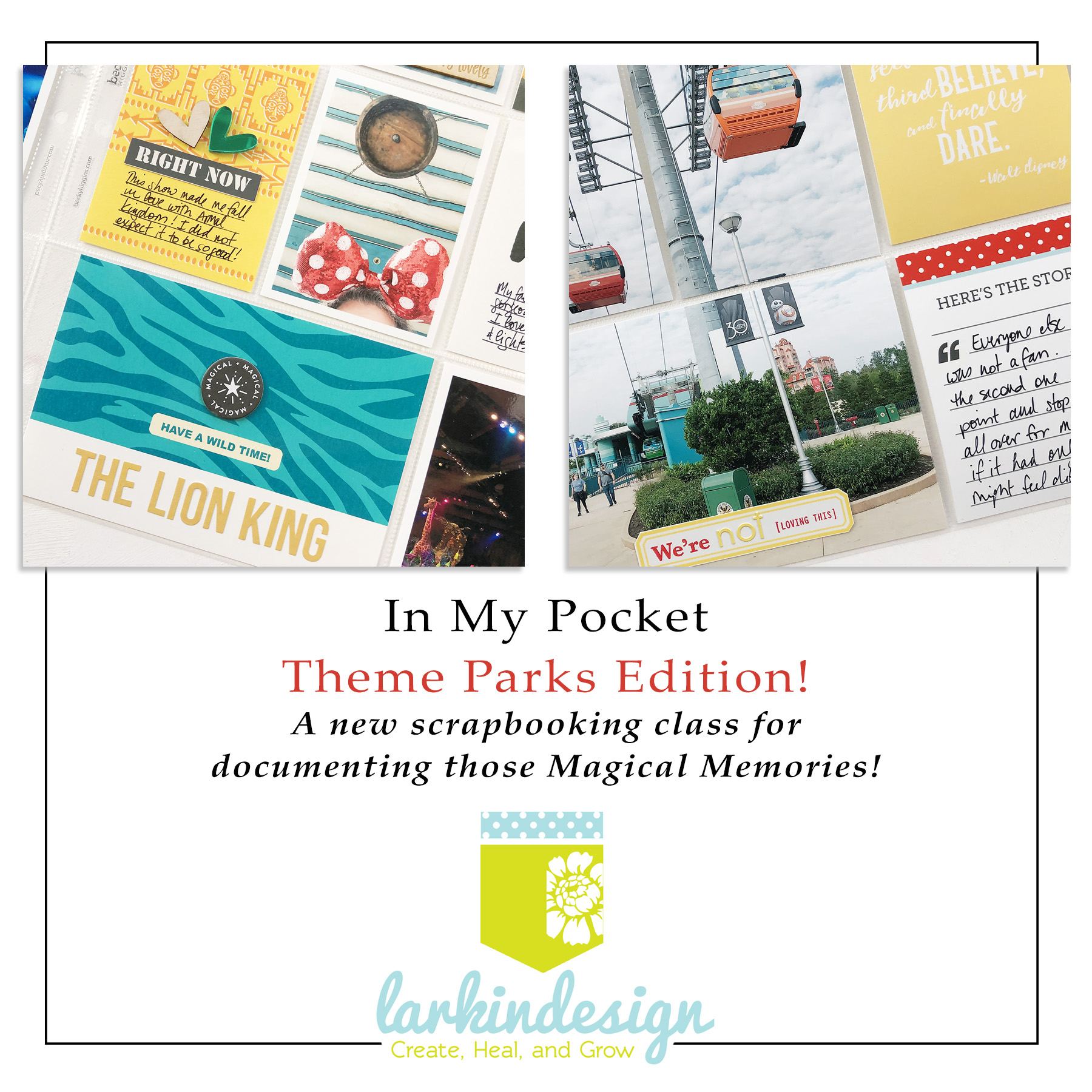 Larkindesign In My Pocket Theme Park Edition Memory Keeping Class