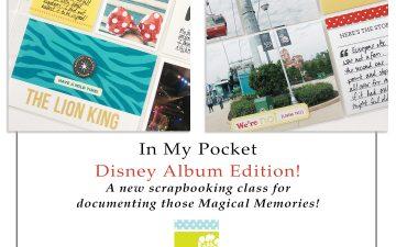 In My Pocket Disney Album Edition Memory Keeping Class