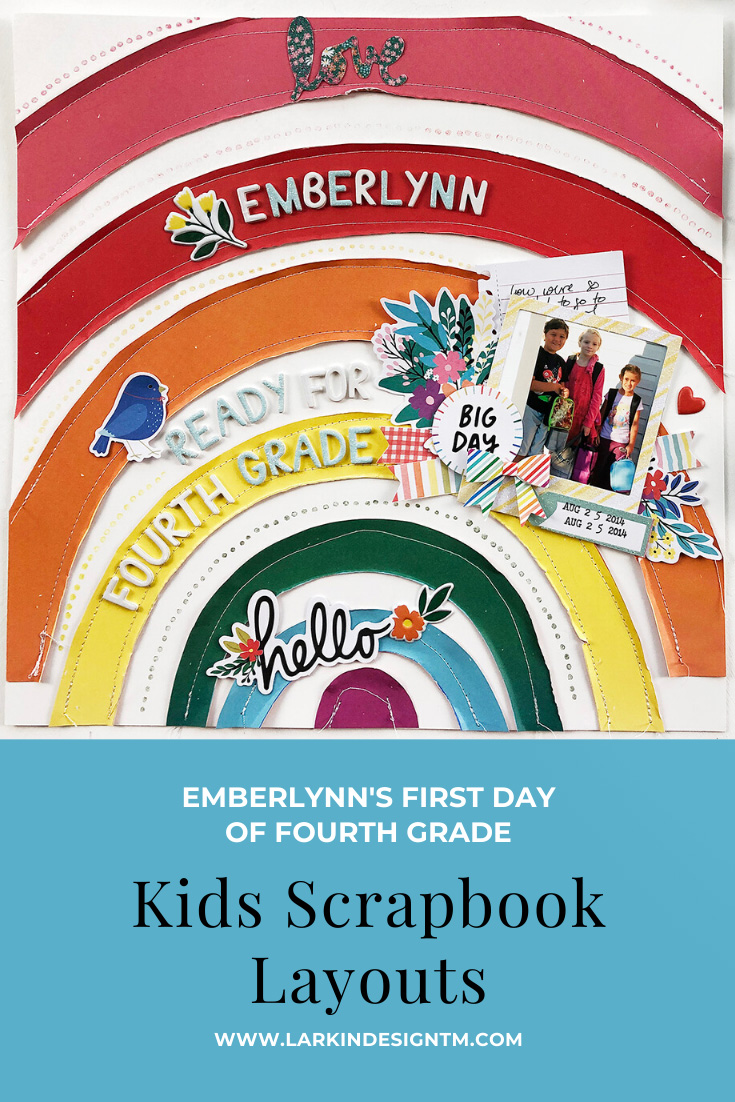 Larkindesign Kids Scrapbook Album Project | Emberlynn Edition Fourth Grade