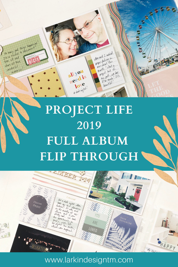 Larkindesign Project Life 2019 Album Project | Full Album Flip Through