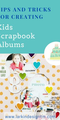 Larkindesign Kids Scrapbook Albums Project | Natalie's 8th Birthday