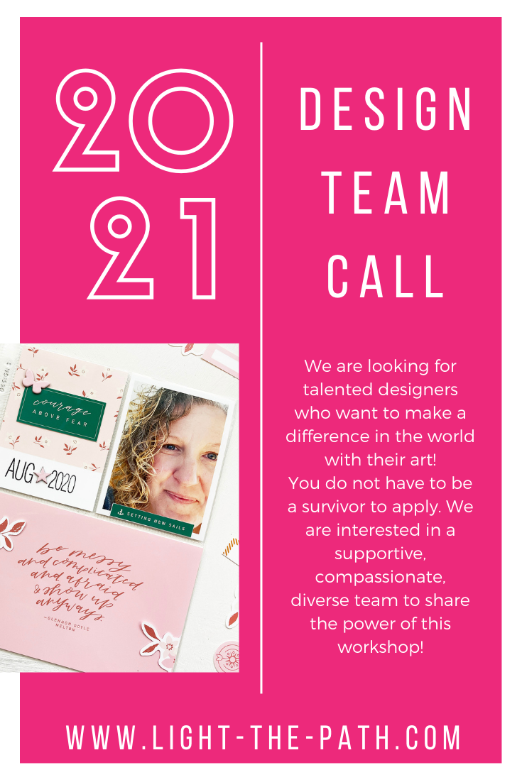 Light The Path Announcement! 2021 Design Team Call!